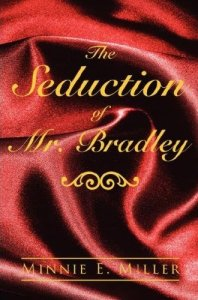 The Seduction of Mr. Bradley